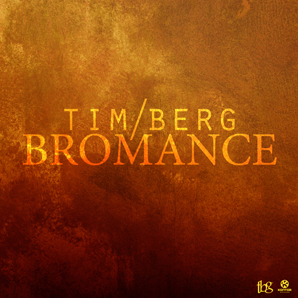 TIM BERG - Bromance (Kontor/Kontor New Media)