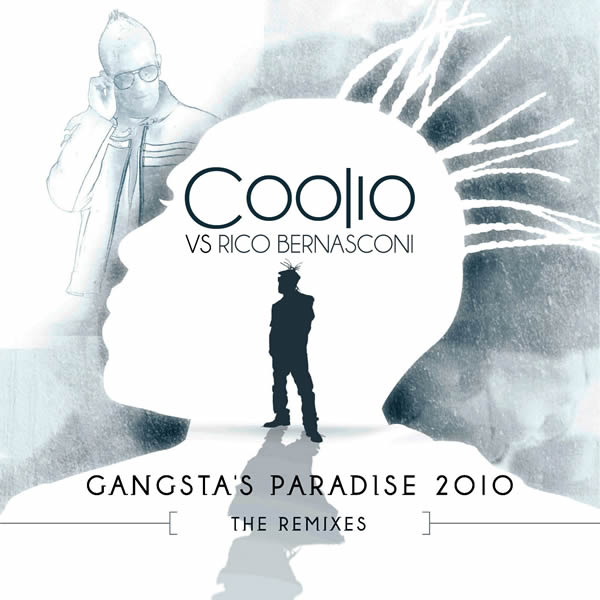 COOLIO VS. RICO BERNASCONI - Gangsta's Paradise 2010 (Welcome-Mirakahn/Starshit/Kontor New Media)