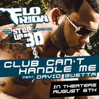 FLO RIDA FEAT. DAVID GUETTA - Club Can't Handle Me (Atlantic/Warner)