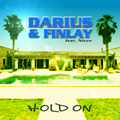 DARIUS & FINLAY FEAT. NICCO - Hold On (Trak/Sony)