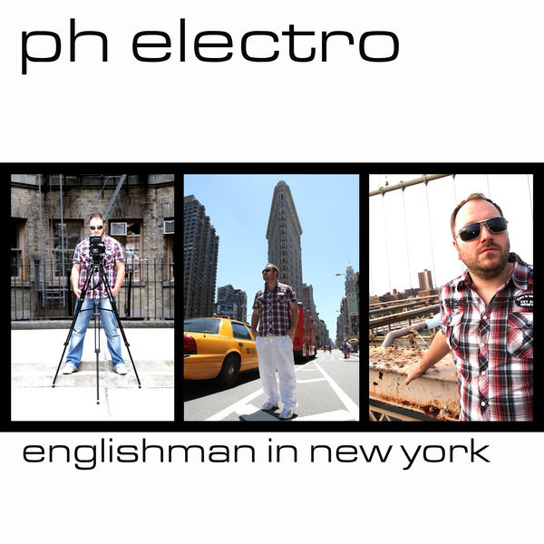 PH ELECTRO - Englishman In New York (Yawa/Zebralution)