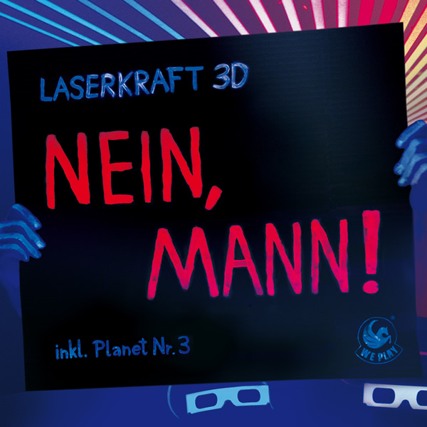 LASERKRAFT 3D - Nein, Mann! (We Play/Sony)