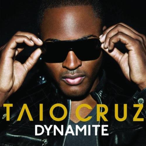 TAIO CRUZ - Dynamite (Universal/UV)
