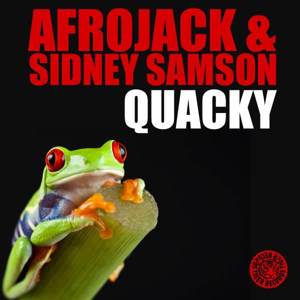 AFROJACK & SIDNEY SAMSON - Quacky (Tiger/Kontor/Kontor New Media)