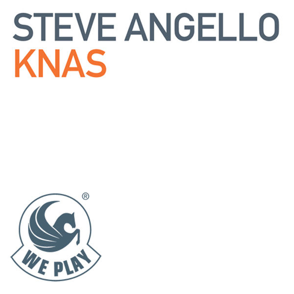 STEVE ANGELLO - KNAS (Size/We Play/Kontor New Media)