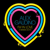 ALEX GAUDINO - I'm In Love (I Wanna Do It) (Ministry Of Sound/Zebralution)
