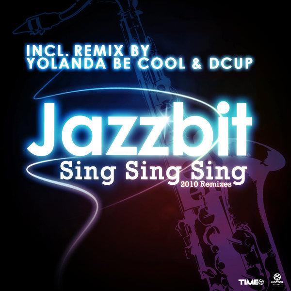 JAZZBIT - Sing Sing Sing (Kontor/Kontor New Media)
