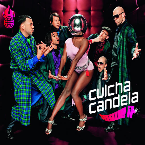 CULCHA CANDELA - Move It (Urban/Universal/UV)