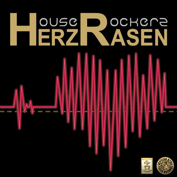 HOUSE ROCKERZ - Herzrasen (Tiger/Kontor/Kontor New Media)