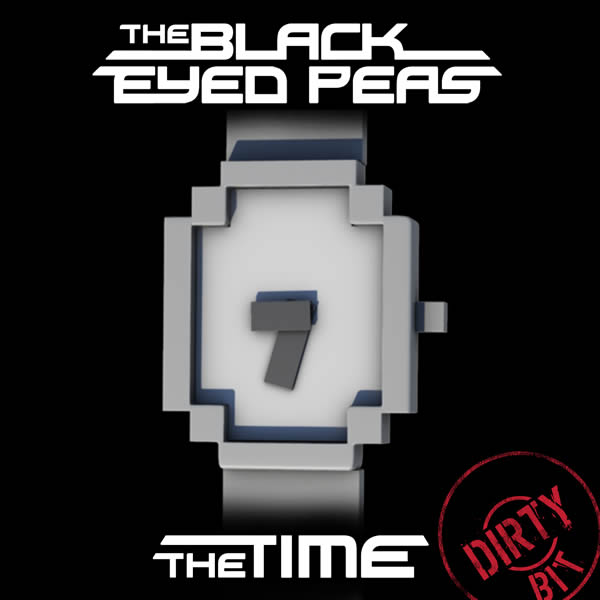 THE BLACK EYED PEAS - The Time (Dirty Bit) (Interscope/Universal/UV)