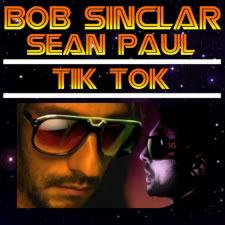 BOB SINCLAR FEAT. SEAN PAUL - Tik Tok (Urban/Universal/UV)