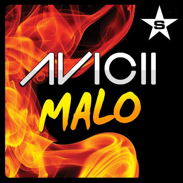 AVICII - Malo (Superstar/Zebralution/Taste)