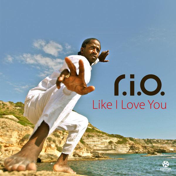 R.I.O. - Like I Love You (Zooland/Kontor/Kontor New Media)