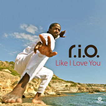 R.I.O. - Like I Love You (Zooland/Kontor/Kontor New Media)