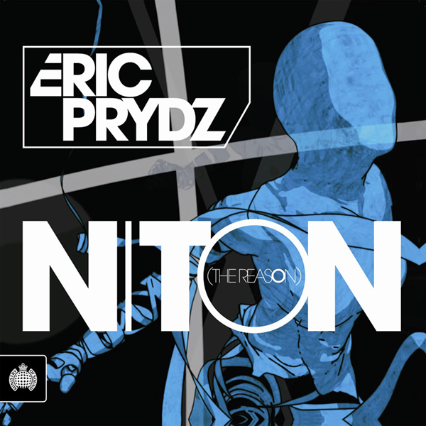 ERIC PRYDZ - Niton (The Reason) (Embassy Of Music/Zebralution)