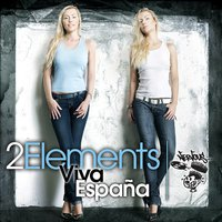 2ELEMENTS - Viva Espana (Nervous)