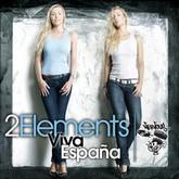 2ELEMENTS - Viva Espana (Nervous)