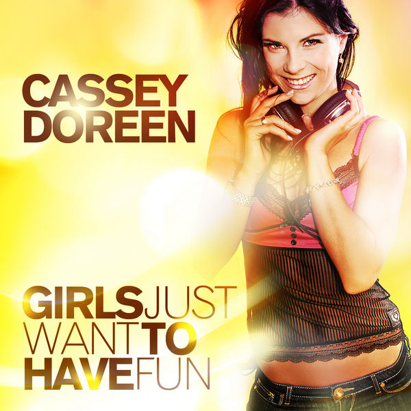 CASSEY DOREEN - Girls Just Want To Have Fun (Glamara/Zebralution)