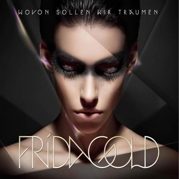 FRIDA GOLD - Wovon Sollen Wir Träumen (Warner)