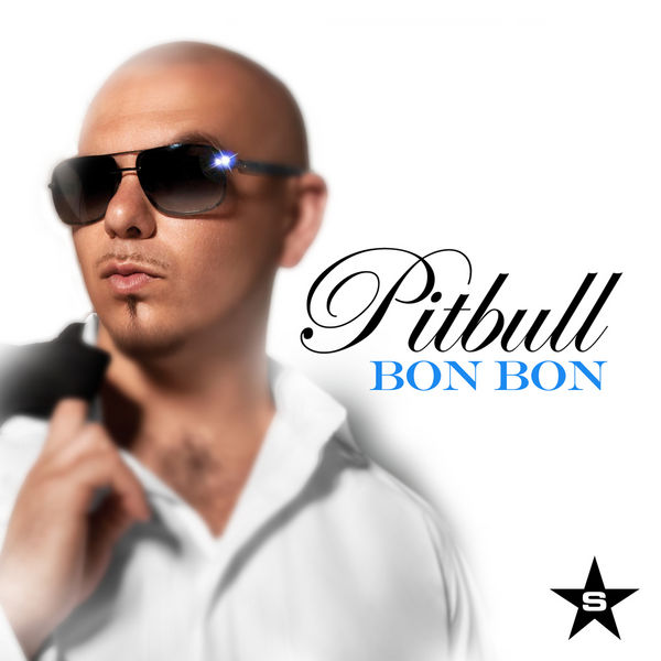 PITBULL - Bon Bon (Sweat It Out!/Superstar/Zebralution)