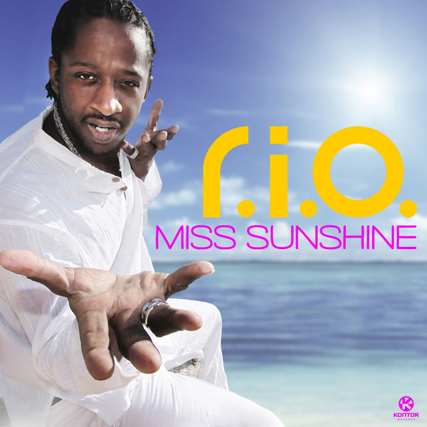 R.I.O. - Miss Sunshine (Zooland/Kontor/Kontor New Media)