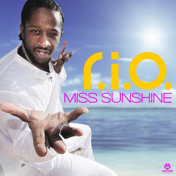 R.I.O. - Miss Sunshine (Zooland/Kontor/Kontor New Media)