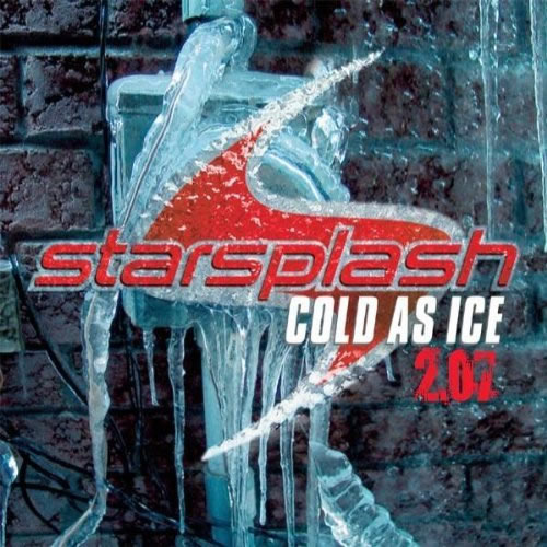 STARSPLASH - Cold As Ice (Kontor/DMD/Edel)