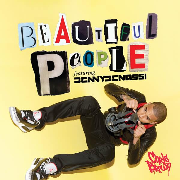 CHRIS BROWN FEAT. BENNY BENASSI - Beautiful People (Zeitgeist/Polydor/Universal/UV)