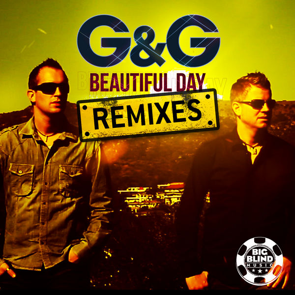 G&G - Beautiful Day (Big Blind/Planet Punk/Kontor New Media)
