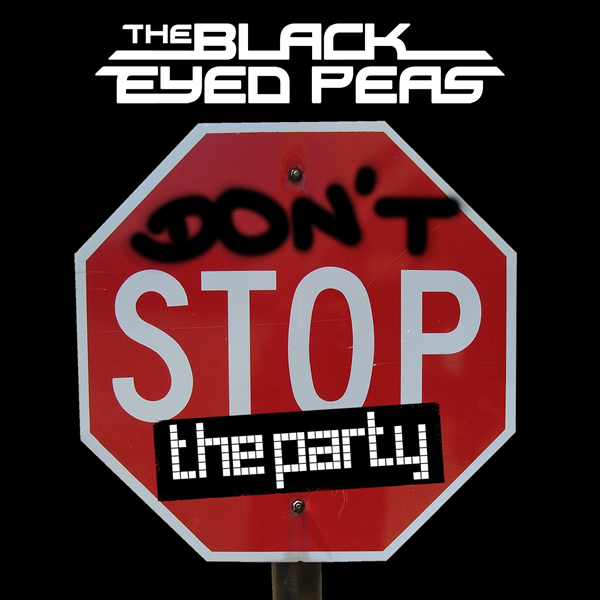 THE BLACK EYED PEAS - Don't Stop The Party (Interscope/Universal/UV)