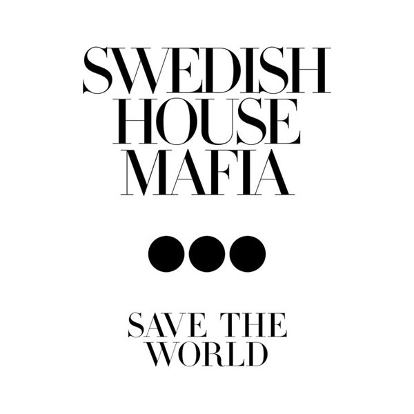 SWEDISH HOUSE MAFIA - Save The World (SHM/Virgin/EMI)