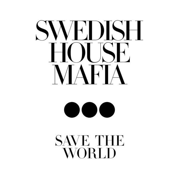 SWEDISH HOUSE MAFIA - Save The World (SHM/Virgin/EMI)