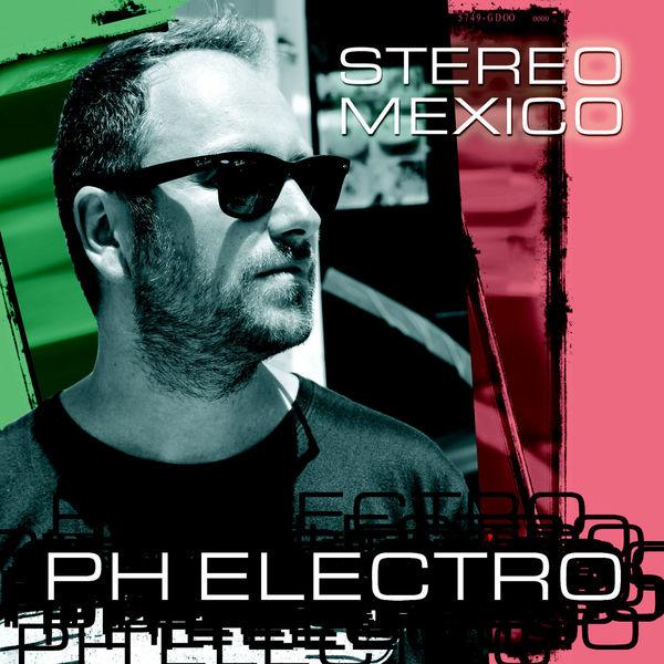 PH ELECTRO - Stereo Mexico (Yawa/Zebralution)