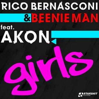 RICO BERNASCONI & BEENIE MAN FEAT. AKON - Girls (Starshit/Universal/UV)
