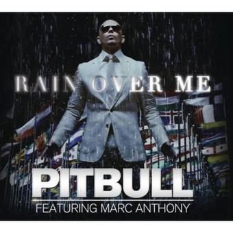 PITBULL FEAT. MARC ANTHONY - Rain Over Me (Sony)