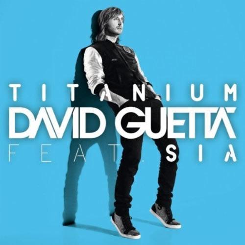 DAVID GUETTA FEAT.SIA - Titanium (EMI)