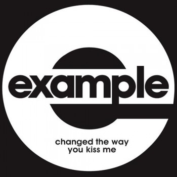 EXAMPLE - Changed The Way You Kiss Me (Universal/UV)