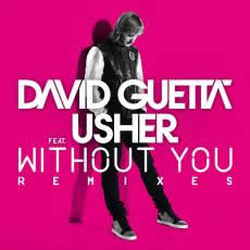 DAVID GUETTA FEAT. USHER - Without You (Virgin/EMI)