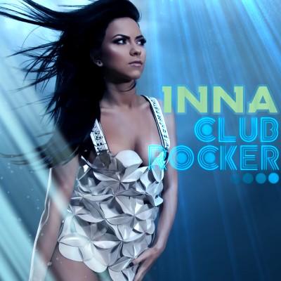 INNA - Club Rocker (B1/Zeitgeist/Polydor/Universal/UV)