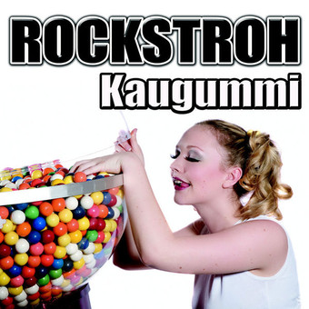 ROCKSTROH - Kaugummi (Kick Fresh/Zebralution)