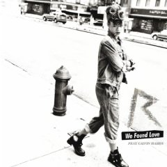 RIHANNA FEAT. CALVIN HARRIS - We Found Love (Def Jam/Universal/UV)