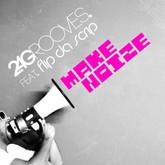 2-4 GROOVES FEAT. FLIP DA SCRIP - Make Noize (Kontor/Kontor New Media)