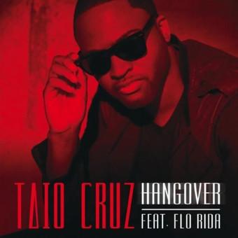 TAIO CRUZ FEAT. FLO RIDA - Hangover (Island/Universal/UV)