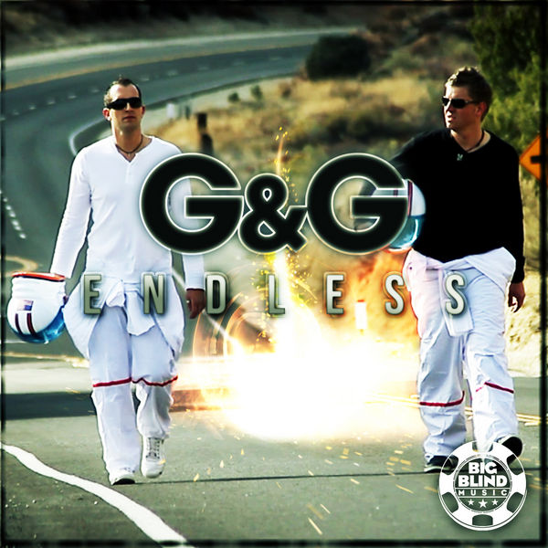 G&G - Endless (Big Blind/Planet Punk/Kontor New Media)