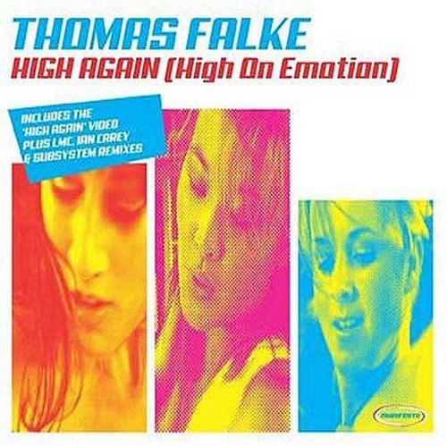 THOMAS FALKE - High Again (High On Emotion) (Zeitgeist/Universal/UV)