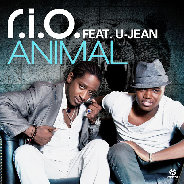 R.I.O. FEAT. U-JEAN - Animal (Zooland/Kontor/Kontor New Media)