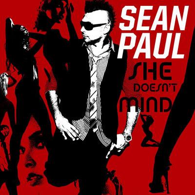 SEAN PAUL - She Doesn't Mind (Atlantic/Warner)