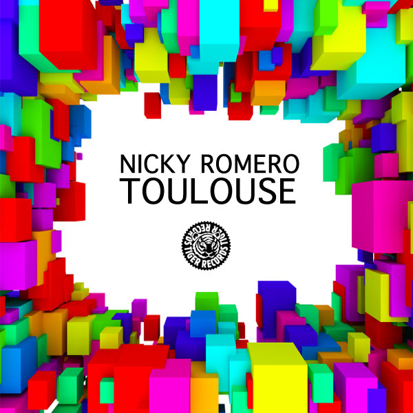 NICKY ROMERO - Toulouse (Tiger/Kontor/Kontor New Media)