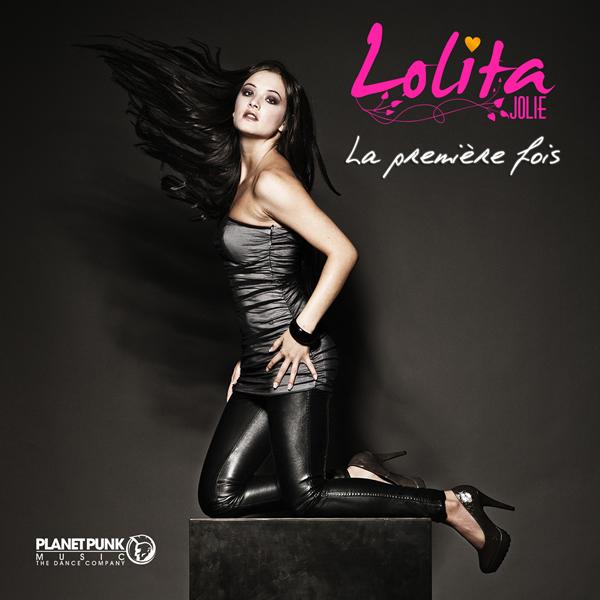 LOLITA JOLIE - La Première Fois (Planet Punk/EMI)