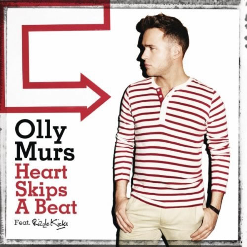 OLLY MURS FEAT. RIZZLE KICKS - Heart Skips A Beat (Epic/Sony)